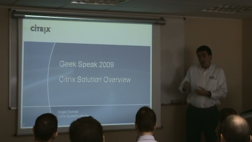 Presentación Geek Speak XenDesktop